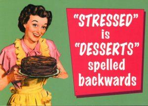Stress.Desserts