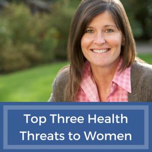 Health Threats to Women