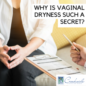 talk to your doctor about vaginal dryness