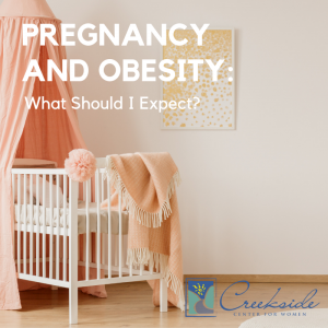 Creekside-Pregnancy-and-Obesity-Expectations
