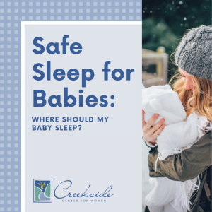 Creekside, Baby, Sleep, Safety, infant