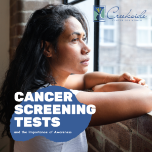 cancer, screening, awareness, cervical, lung, risk factors, breast, women, health, northwest Arkansas, creekside center