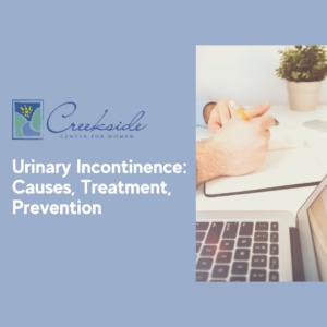 urinary incontinence, womens health, northwest arkansas, bladder health, Gynecology,